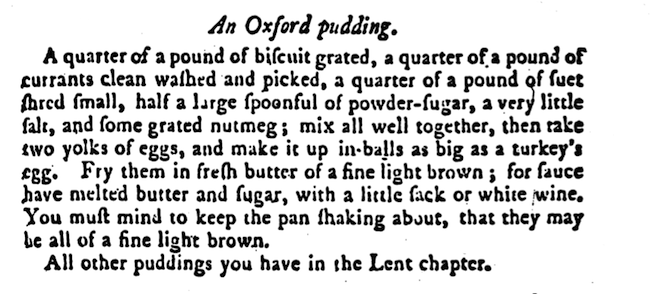 Oxford Pudding, 'The Art of Cookery, Made Plain and Easy', Hannah Glasse (1747)